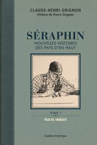 Séraphin: Nouvelles histoires des Pays d'en Haut.