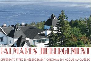 Palmarès EDS de l'hébergement inusité au Québec.